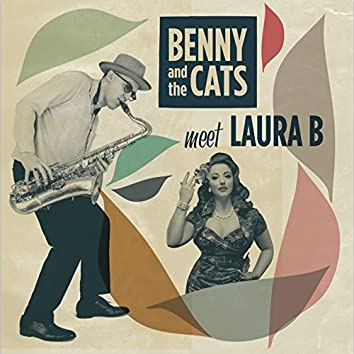 Benny and the Cats Meet Laura B (feat. Laura B)