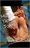 Halloween Tickle Tales: 3 Tickle Stories With an Ex Girlfriend