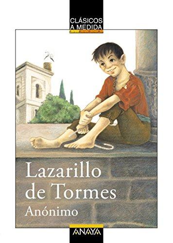 Lazarillo de Tormes: Edición adaptada (CLÁSICOS - Clásicos a Medida) (Spanish Edition)