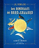 Les rondalles del bard Gallard: Il·lustrat per Lisbeth Zwerger (EMPURIES NARRATIVA)