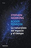 La naturaleza del espacio y del tiempo (Ensayo | Ciencia)