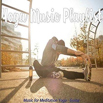 Music for Meditation Yoga - Guitar