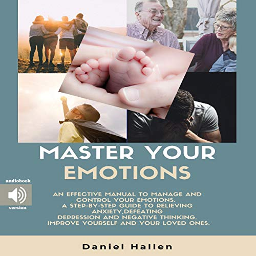 『Master Your Emotions: An Effective Manual to Manage and Control Your Emotions.』のカバーアート
