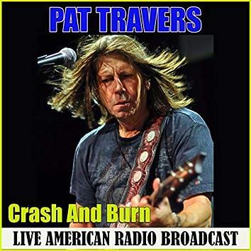 Crash And Burn (Live)