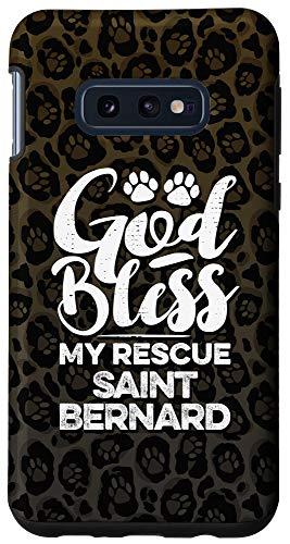 Galaxy S10e God Bless My Rescue Saint Bernard Leopard Print Dog Paw Gift Case