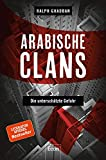 Arabische Clans: Die unterschätzte Gefahr - Dr. Ralph Ghadban