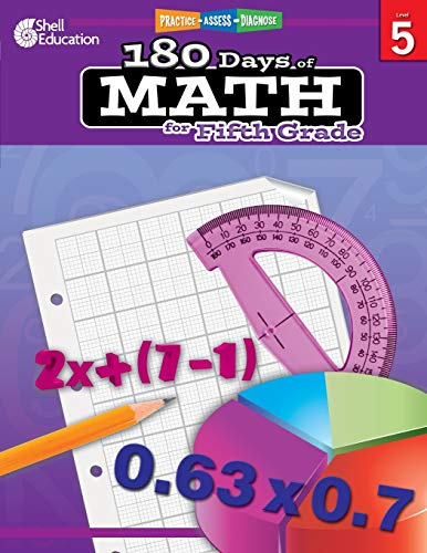 180 Days of Math: Grade 5 - Daily Math Practice Workbook for Classroom and Home, Cool and Fun Math, Elementary School Level Activities Created by Teachers to Master Challenging Concepts