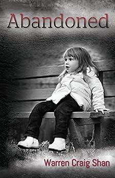 Abandoned (The Saltire saga Book 1) by [Warren Craig Shan]
