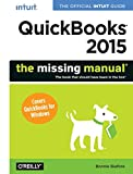 QuickBooks 2015: The Missing Manual: The Official Intuit Guide to QuickBooks 2015 (Missing Manuals)