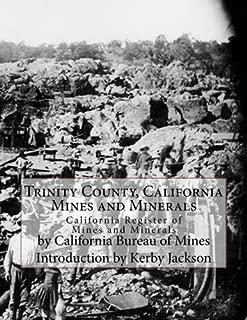Trinity County, California Mines and Minerals: California Register of Mines and Minerals