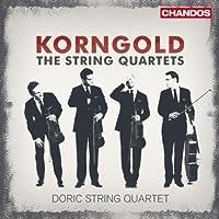 Korngold: String Quartets 1-3 (String Quartets Nos. 1, 2 and 3) by Doric String Quartet (2010-09-28)