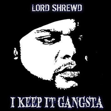 I Keep It Gangsta (Dirty) - Single