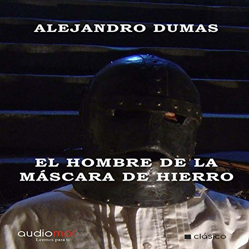 El hombre de la máscara de hierro [The Man in the Iron Mask] audiobook cover art