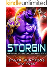 Storgin: Warlord Brides (Warriors of the Golden Meridian Book 4)