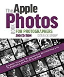 The Apple Photos Book for Photographers: Building Your Digital...