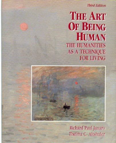 The art of being human: The humanities as a technique for living