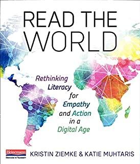 Read the World: Rethinking Literacy for Empathy and Action in a Digital Age