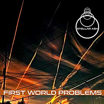 First World Problems (Demo)