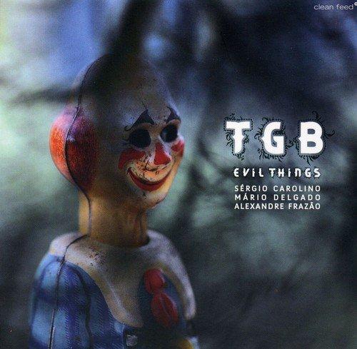 Tgb-Evil Things