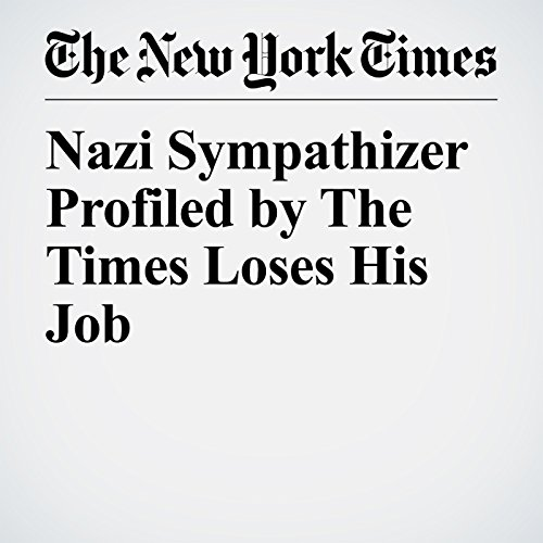 Nazi Sympathizer Profiled by The Times Loses His Job copertina
