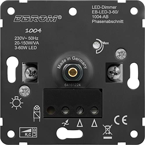 5 Jahre Garantie! EBROM® Typ: 1004 Unterputz LED Dimmer, UP Drehdimmer, Arbeitsprinzip: Phasenabschnitt, LED 3-60 Watt, dimmbare Halogen etc. 20-150 W/VA, passt zu Busch Jäger, Gira, Jung, Kopp uvm.