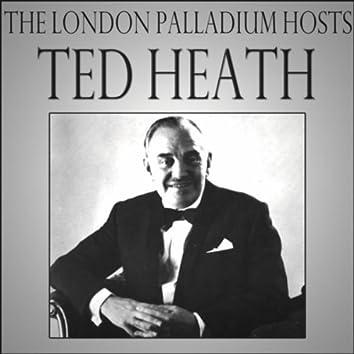 The London Palladium Hosts Ted Heath