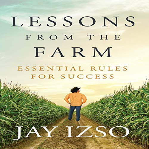 Lessons from The Farm: Essential Rules for Success audiobook cover art