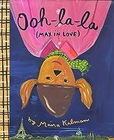 Ooh-la-la (Max in Love)