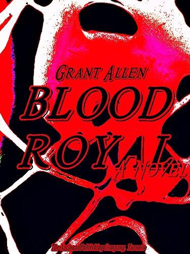 Blood Royal: A Novel (English Edition)