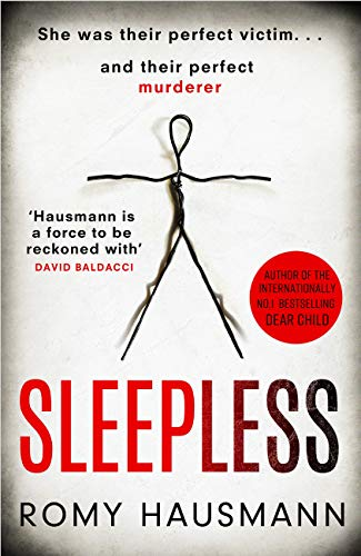 Sleepless: the mind-bending new thriller from the bestselling author of DEAR CHILD by [Romy Hausmann]