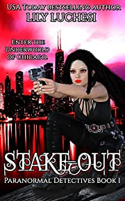 Stake-Out (Paranormal Detectives Book 1)