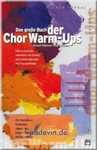 Das große Buch der Chor Warm-Ups - Gesang Noten [Musiknoten]