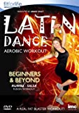 Latin Dance Aerobic Workout - Beginners & Beyond - Annie Sealy - Fit for Life Series [DVD] [Reino Unido]