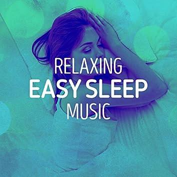 Relaxing Easy Sleep Music