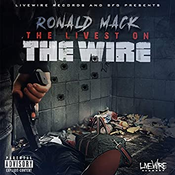 The Livest on the Wire