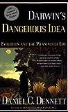 Darwins Dangerous Idea By Dennett Daniel C