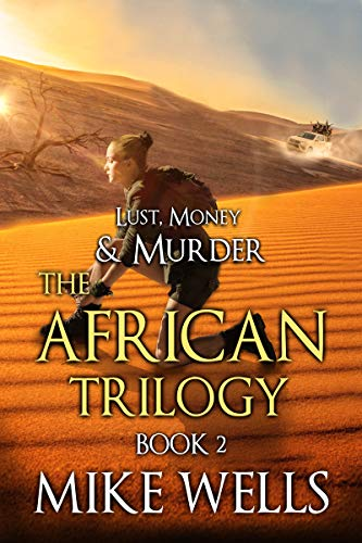 Download The African Trilogy, Book 2 (Lust, Money & Murder #8) (English Edition) B01HN3Z71I