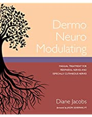 Dermo Neuro Modulating: Manual Treatment for Peripheral Nerves and Especially Cutaneous Nerves (English Edition)