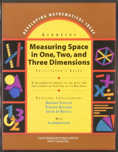 Measuring Space in One, Two and Three Dimensions Casebook: Geometry (Developing Mathematical Ideas series)