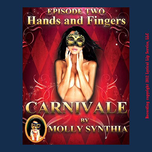 Hands and Fingers: Sara's First Threesome at Carnivale cover art