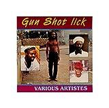 Gun Shot Lick