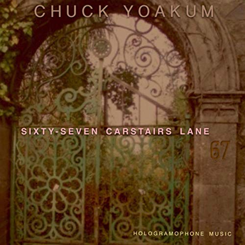 Sixty-Seven Carstairs Lane (Remastered)
