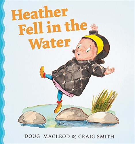 MacLeod, D: Heather Fell in the Water