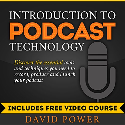 Introduction to Podcast Technology audiobook cover art