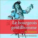Le bourgeois gentilhomme - Format Téléchargement Audio - 9,90 €