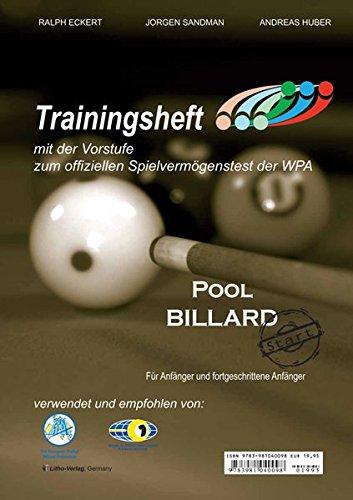 PAT Pool Billard Trainingsheft Start: Mit der Vorstufe zum offiziellen Spielvermögenstest der WPA: Mit dem offiziellen Spielvermögenstest der WPA. Empfohlen von 8-99 Jahren.