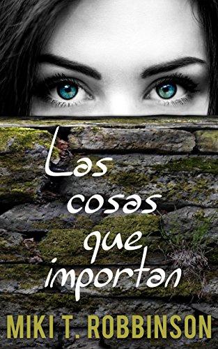 Las cosas que importan: Novela juvenil de romance lésbico eBook ...