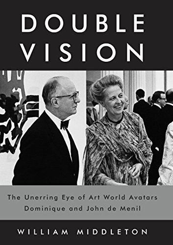Double Vision: The Unerring Eye of Art World Avatars Dominique and John de...