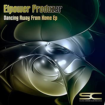 Dancing Away From Home EP