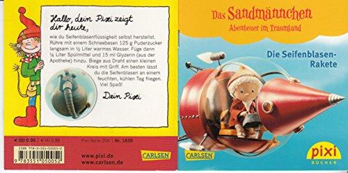 Die Seifenblasen-Rakete - Ein Pixi-Buch 1839 - Einzeltitel aus Pixi-Serie 204 Das Sandmännchen - Abenteuer im Traumland